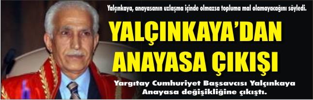 Yalçınkaya'dan Anayasa çıkışı