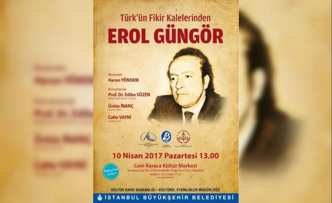 İBB, Türk'ün fikir kalelerinden Erol Güngör'ü anacak