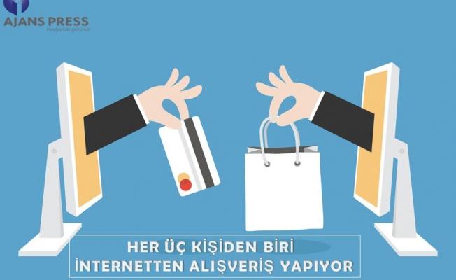 Her üç kişiden biri internetten alışveriş yapıyor
