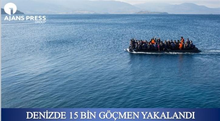 Denizde 15 Bin Göçmen Yakalandı