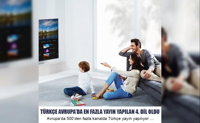 Türkçe Avrupa'da En Fazla Yayın Yapılan 4. Dil Oldu