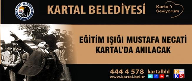 Eğitim Işığı Mustafa Necati Kartal'da Anılacak