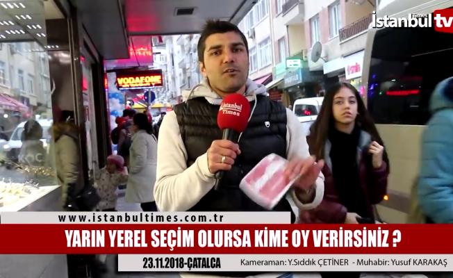 İstanbul Çatalca'da seçimin nabzı