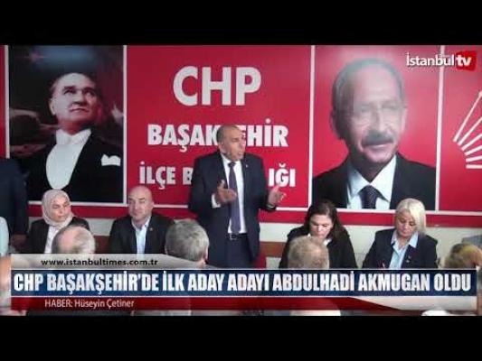 İşte CHP Başakşehir Belediye Meclis Üyesi Adayları