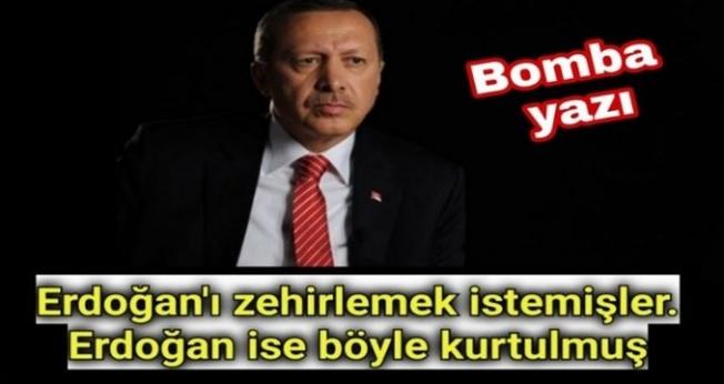 Erdoğan'ı neden öldürmek istediler ?