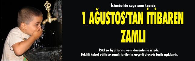 İstanbul'da suya zam kapıda