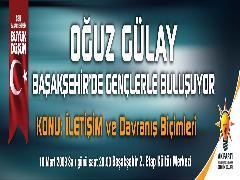 OĞUZ GÜLAY BAŞAKŞEHİR'DE..!