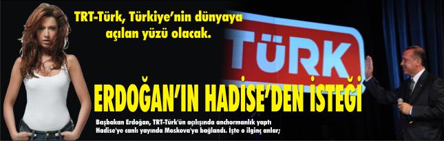 Erdoğan'ın Hadise'den isteği