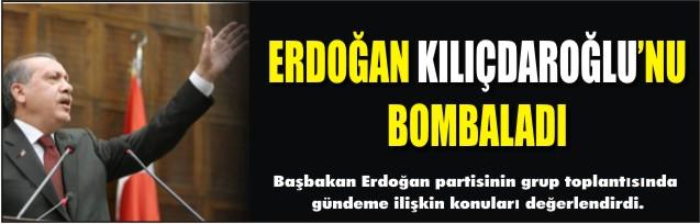 Erdoğan Kılıçdaroğlu'nu bombaladı