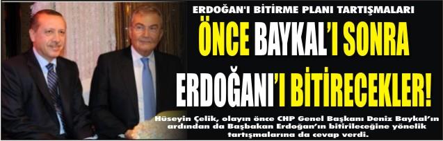 Önce Baykal'ı sonra Erdoğan'ı bitirecekler!