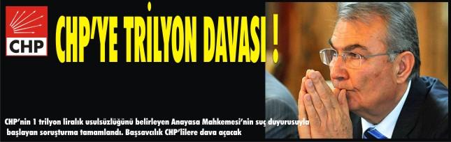 CHP'ye trilyon davası !