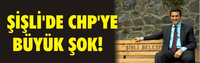 ŞİŞLİ'DE CHP'YE BÜYÜK ŞOK!