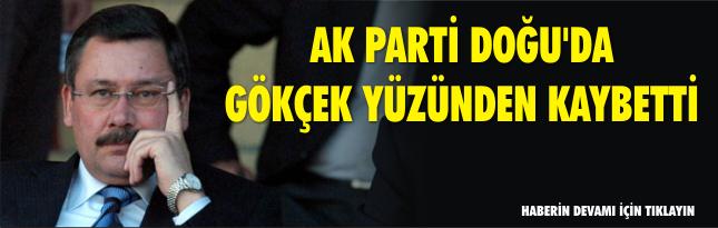 AK Parti Doğu'da Gökçek yüzünden kaybetti