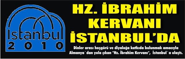 Hz. İbrahim Kervanı İstanbul`da