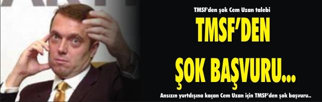 TMSF'den şok Cem Uzan talebi