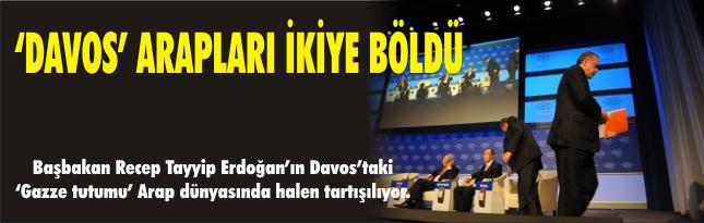 'DAVOS' ARAPLARI İKİYE BÖLDÜ