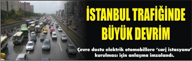 İstanbul trafiğinde büyük devrim
