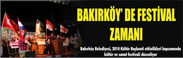 Bakırköy'de festival zamanı