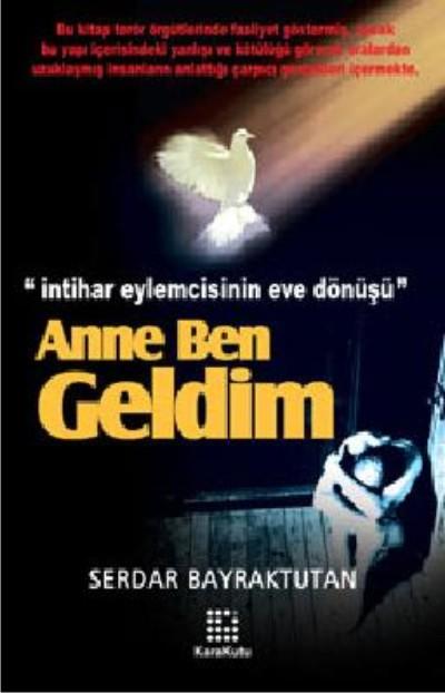 ANNE BEN GELDİM