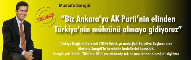 """""""BİZ ANKARA'YA AKP'NİN ELİNDEN TÜRKİYE'NİN MÜHRÜNÜ ALMAYA GİDİYORUZ"""""""