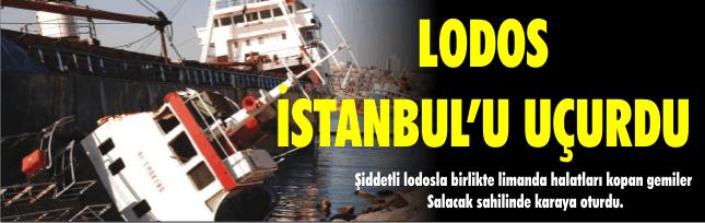 LODOS İSTANBUL'U UÇURDU