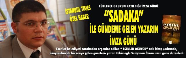 """""""SADAKA"""" İLE GÜNDEME GELEN YAZARIN İMZA GÜNÜ"""