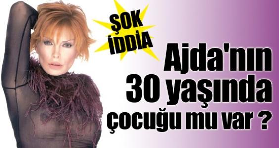 Ajda'nın 30 yaşında çocuğu mu var ?