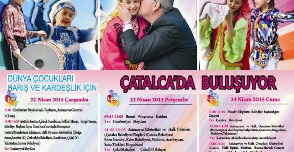 Çatalca Belediyesi Uluslararası Çocuk Festivali Başlıyor