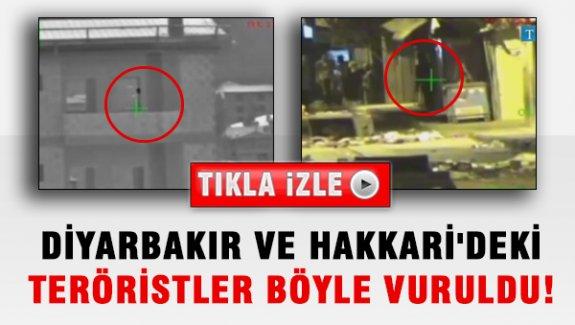 Hakkari ve Diyarbakır'da Teröristler Böyle Vuruldu