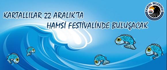 Kartalılar 22 Aralık'ta Hamsi Festivalinde Buluşacak