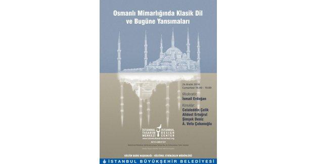 """""""Osmanlı Mimarlığında Klasik Dil ve Bugüne Yansımaları"""" bu seminerde konuşulacak"""