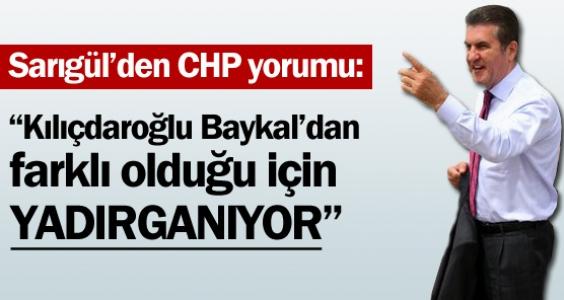 Sarıgül'den CHP yorumu