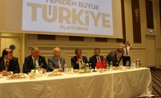 Yeniden Büyük Türkiye Platformu Toplandı