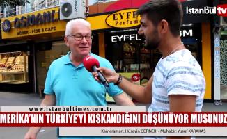Amerika Türkiye'yi kıskanıyor mu?