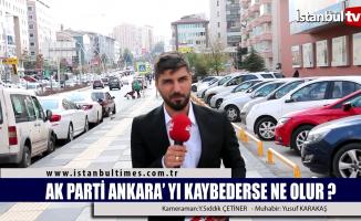 Ak Parti Ankara'yı kaybederse ne olur?