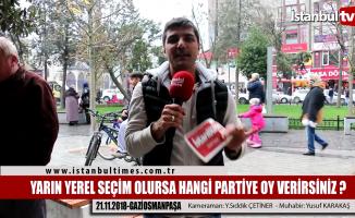 İstanbul GaziOsmanpaşa'da seçimin nabzı