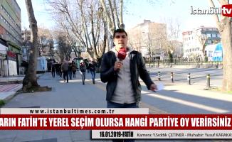 İstanbul Fatih'te yerel seçim atmosferi