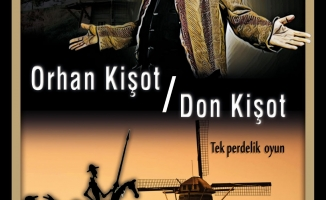 Orhan  Kişot Tiyatro Sahnesinde