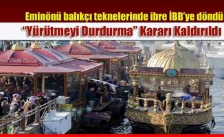 """Yargı Eminönü'nde """"Yürütmeyi Durdurma"""" Kararını Kaldırdı"""
