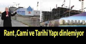 Camiyi Yıkıp Yerine Hilton Oteli Yaptılar