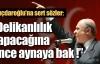 ''Kılıçdaroğlu aynaya baksın !''