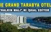 """The Grand Tarabya Oteli 'Halkın Malı"""" nı İşgal Ediyor"""
