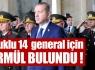 14 generale ihraç yok