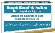 Osmanlı Dönemi'nde Kudüs, uluslararası sempozyumda konuşulacak
