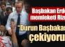 Başbakan Erdoğan memleketi Rize'de !