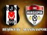 Beşiktaş ile Manisaspor ligde yarın 11. maça çıkıyor