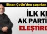 İlk kez AK Parti'yi eleştirdi