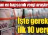 İşte gereksiz ilk 10 vergi !