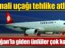 Somali uçağı tehlike atlattı !
