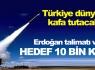 Türk füzesinin hedefi 10 bin km !